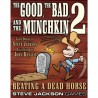 The Good, the Bad, and the Munchkin 2
